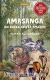 Amasanga & Bir Başka Adıyla Amazon