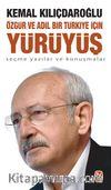 Özgür ve Adil Bir Türkiye İçin Yürüyüş