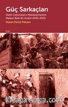 Güç Sarkaçları & Silahlı Çatışmaların Melezleşmesinin Maliyet Bazlı Bir Analizi (1945-2015)