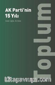 Ak Parti'nin 15 Yılı: Toplum