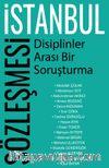 İstanbul Sözleşmesi - Disiplinler Arası Bir Soruşturma