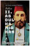 Bir Siyasî Dehanın Portresi: Sultan 2. Abdülhamid Han