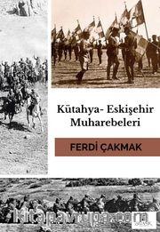 Kütahya-Eskişehir Muharebeleri