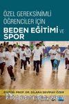 Özel Gereksinimli Öğrenciler İçin Beden Eğitim ve Spor