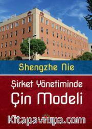 Şirket Yönetiminde Çin Modeli