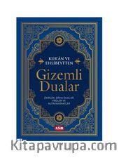 Kur'an Ve Ehlibeytten Gizemli Dualar