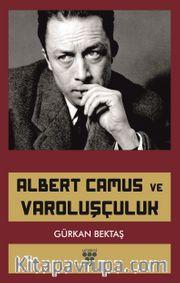 Albert Camus ve Varoluşçuluk