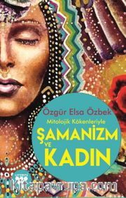 Şamanizm ve Kadın