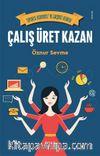 Çalış Üret Kazan & Topuklu Ekonomist'in Girişimci Rehberi