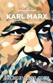 Karl Marx <br /> Entelektüel Bir Biyografi