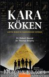 Kara Köken & Antik Mısır'ın Tarih Öncesi Kökeni