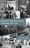 Edirne'de Cumhuriyet Bayramı Kutlamaları (1923-1945)