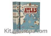 Atlas <br />  Kıtalar, Denizler Ve Kültürler Arası Yolculuk Rehberi