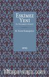 Eskimez Yeni & Hz. Peygamber'in Sünneti