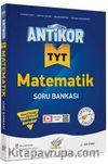TYT Antikor Matematik Soru Bankası