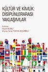 Kültür ve Kimlik: Disiplinlerarası Yaklaşımlar