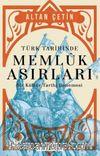 Türk Tarihinde Memluk Asırları & Bir Kültür Tarihi Denemesi