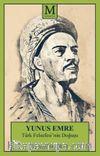 Yunus Emre & Türk Felsefesi'nin Doğuşu