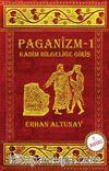 Paganizm 1 & Kadim Bilgeliğe Giriş