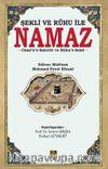 Şekli ve Ruhu ile Namaz & Cami'u's-Salavat ve Rûhu's-Salat