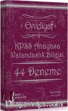 2016 Evveliyat KPSS Anayasa Vatandaşlık Bilgisi 44 Deneme Sınavı
