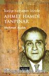 Ahmet Hamdi Tanpınar Kayıp Zamanın İzinde