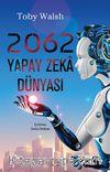 2062 & Yapay Zeka Dünyası