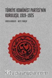 Türkiye Komünist Partisi'nin Kuruluşu (1919-1925)
