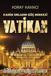 Kadim Sırların Güç Merkezi Vatikan