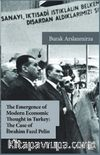 The Emergence of Modern Economic Thought in Turkey: The Case of İbrahim Fazıl Pelin