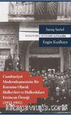 Cumhuriyet Modernleşmesinin Bir Kurumu Olarak Halkevleri ve Halkodaları: Erzincan Örneği (1913-1951)