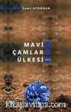 Mavi Çamlar Ülkesi