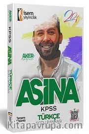 2021 KPSS Aşina Türkçe Tamamı Çözümlü Soru Bankası