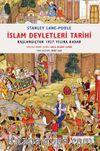 İslam Devletleri Tarihi & Başlangıçtan 1927 Yılına Kadar