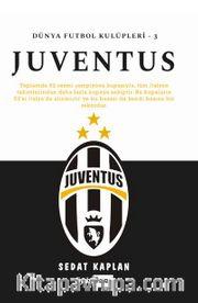 Juventus / Dünya Futbol Kulüpleri - 3