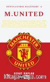 Manchester United / Dünya Futbol Kulüpleri - 6