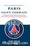 Paris Saint Germain / Dünya Futbol Kulüpleri - 8