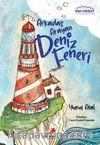 Arkadaş Arayan Deniz Feneri / Mavi Öyküler