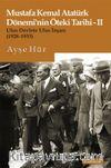 Mustafa Kemal Atatürk Dönemi'nin Öteki Tarihi 2 & Ulus Devlete Ulus İnşası (1928-1933)