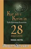 Kur'an-ı Kerim'in İlahi Korunuş Tasarımı 28 Mucizesi