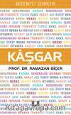 Kaşgar / Medeniyet Şehirleri