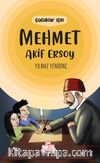 Çocuklar İçin Mehmet Akif Ersoy