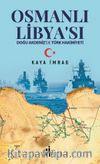 Osmanlı Libyası & Doğu Akdeniz'de Türk Hakimiyeti