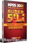 2021 KPSS Genel Yetenek Genel Kültür Tamamı Çözümlü Süper 5'li Deneme