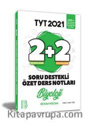 2021 YKS TYT Biyoloji 2+2 Soru Destekli Özet Ders Notları