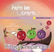 Eren ile Ceren / Meyvelerin Oyunu