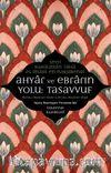 Ahyar ve Ebrarın Yolu: Tasavvuf & Minhacu Makasidi'l-Ebrar ve Mi'racu Mevaridi'l-Ahyar