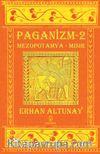 Paganizm 2 & Mezopotamya - Mısır