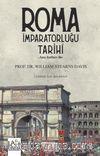 Roma İmparatorluğu Tarihi & Ana Hatları İle