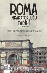 Roma İmparatorluğu Tarihi <br /> Ana Hatları İle